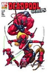 Deadpool. Bd. 2: Deadpool Corps