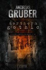 Northern Gothic | Andreas Gruber |