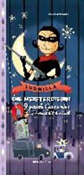 Ludmilla. Die Meisterdiebin.