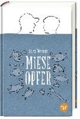 Miese Opfer | Silas Matthes |