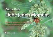 Liebe jeden Moment - Aufsteller