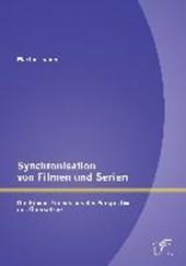Synchronisation von Filmen und Serien: Die Sitcom Friends aus der Perspektive des Übersetzers