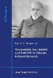 Generativität, Instinktivität und Faktizität im Denken Edmund Husserls