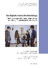 Das Digitale und die Denkmalpflege