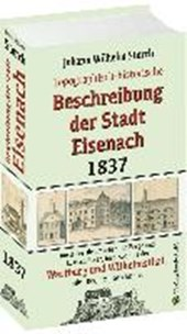 Topographisch-historische BESCHREIBUNG DER STADT EISENACH