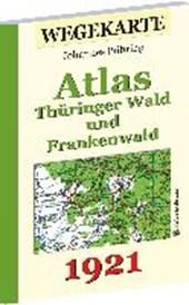 WEGEKARTE - Atlas Thüringer Wald und Frankenwald und ihrer Vorlande