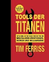 Tools der Titanen | Tim Ferriss |