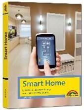 Smart Home - Einstieg in die Vernetzung von Haus und Wohnung