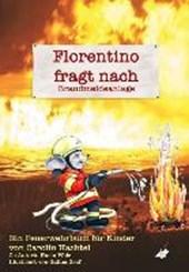 Florentino fragt nach - Brandmeldeanlage
