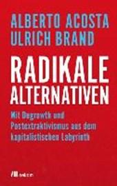 Radikale Alternativen