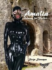 Amalia - Zähmung der Freiheit