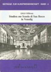 Studien zur Scuola di San Rocco in Venedig