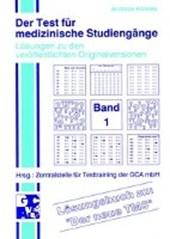 Der Test für medizinische Studiengänge I. Lösungsbuch zu 'Der neue TMS'