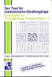 Der Test für medizinische Studiengänge TMS. I. Vollständige Testsimulation. Lösungsbuch