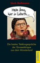 Hallo Änne, hier is Lisbeth... | Usch Hollmann |