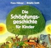 Die Schöpfungsgeschichte für Kinder