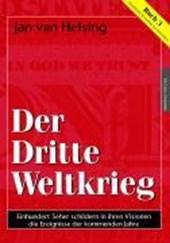 Buch 3. Der Dritte Weltkrieg