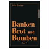 Banken, Brot und Bomben