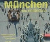 München neu entdecken