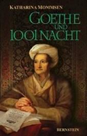 Goethe und 1001 Nacht