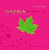 Das Blatt Rosalie - Rosalie the Leaf