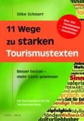 11 Wege zu starken Tourismustexten