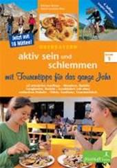 Oberbayern - aktiv sein und schlemmen