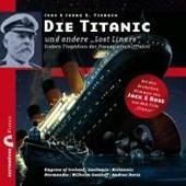 "Die Titanic und andere ""Lost Liners"""