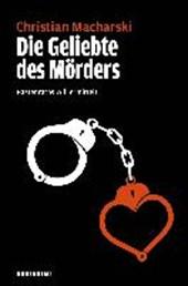 Die Geliebte des Mörders
