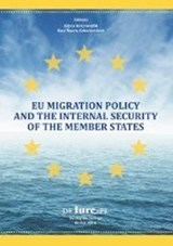 EU Migration policy and the internal security of the Member Staates | auteur onbekend |