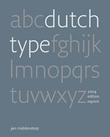 Dutch Type | Jan Middendorp |