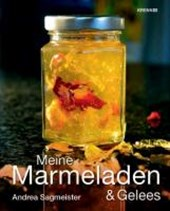 Meine Marmeladen & Gelees