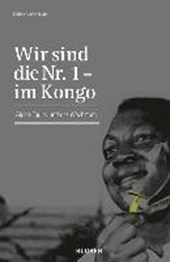 Wir sind die Nr. 1 - im Kongo