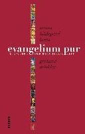 Evangelium pur