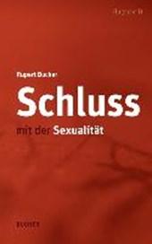 Schluss mit der Sexualität