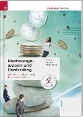 Für HLW-Schulversuchsschulen: Rechnungswesen und Controlling I HLW inkl. Übungs-CD-ROM
