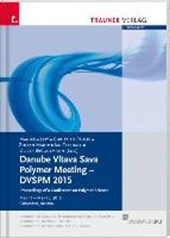 Danube Vltava Sava Polymer Meeting - DVSPM