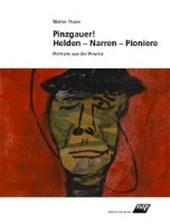 Pinzgauer!  Helden - Narren - Pioniere