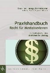 Praxishandbuch Recht für MedizinerInnen