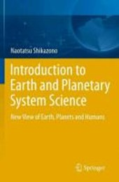 Introduction to Earth and Planetary System Sciences