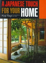A Japanese Touch for Your Home | Koji Yagi |