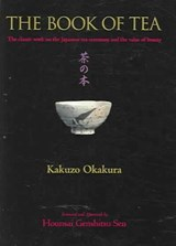 The Book of Tea | Kakuzo Okakura |
