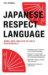 Japanese respect language | P. G. O'neill |