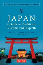 Japan: a guide to traditions, customs and etiquette (rev.exp ed)