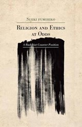 Religion and Ethics at Odds | Fumihiko Sueki |
