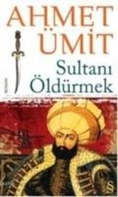 Sultani Öldürmek
