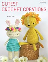 Cutest Crochet Creations | Alison North |