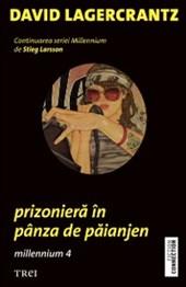 Prizoniera in panza de paianjen. Millennium 4