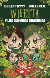 Wigetta y los gusanos guasones / Wigetta and the Mocking Maggots
