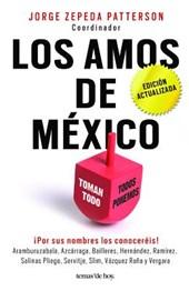 Los Amos de Mexico.( 3ra Edicion 2016 )